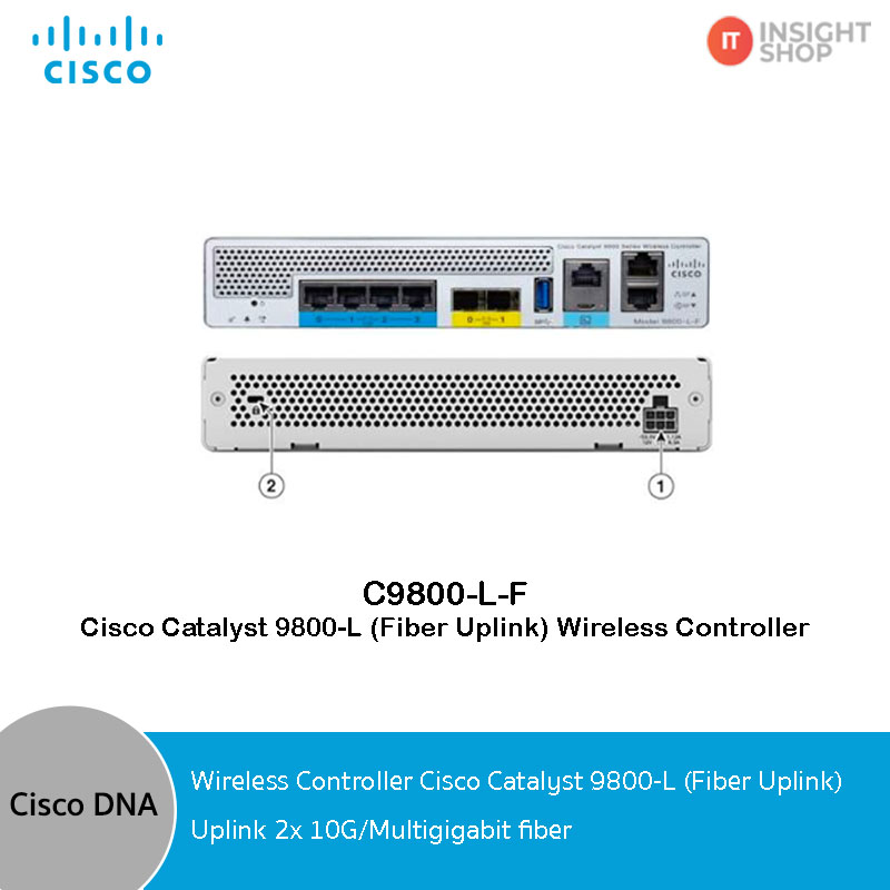 C9800-L-F-K9 Cisco Catalyst 9800-L (Fiber Uplink) Wireless Controller